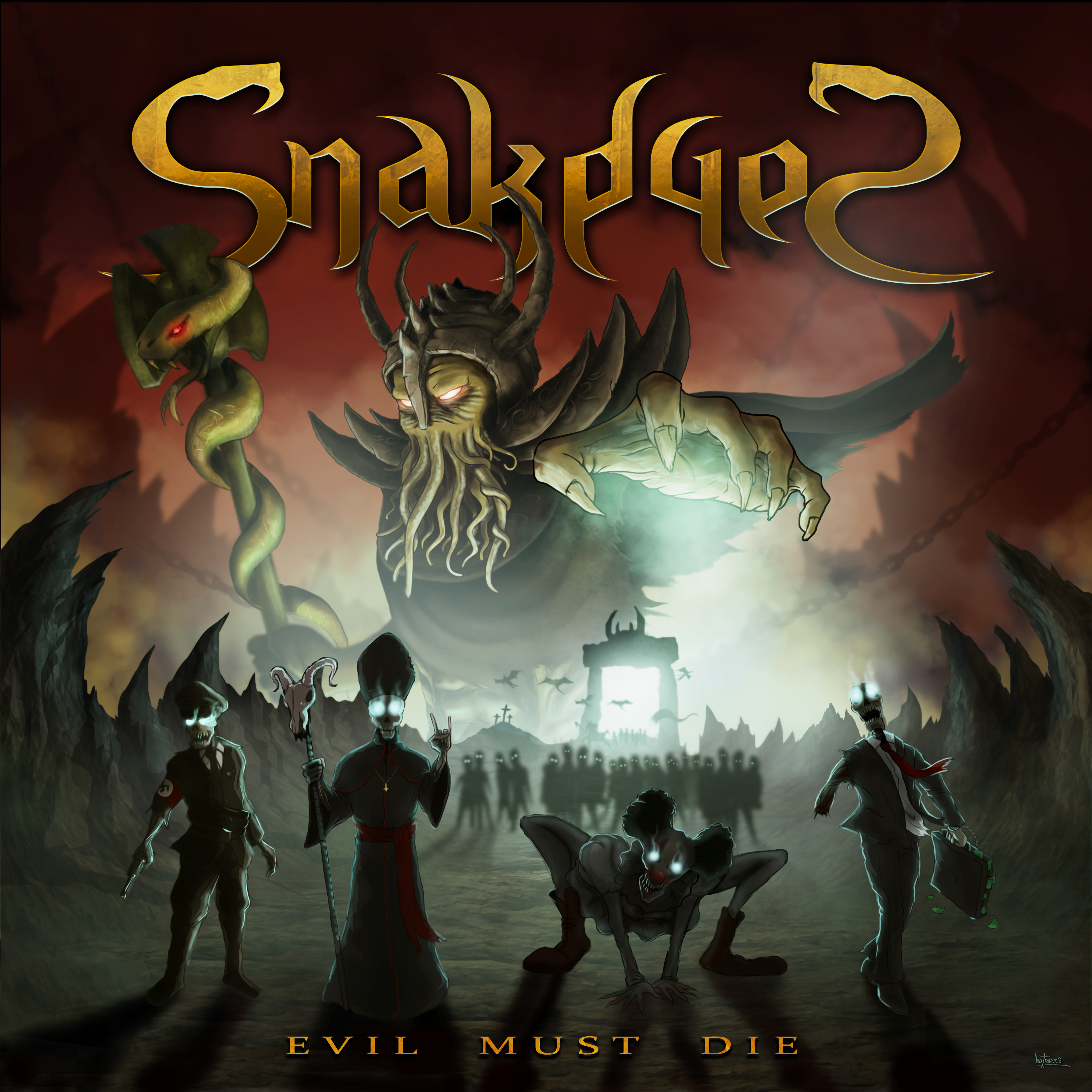 SnakeyeS - Evil Must DIE